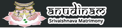 Welcome to Anudinam  Sri Vaishnava Matrimony